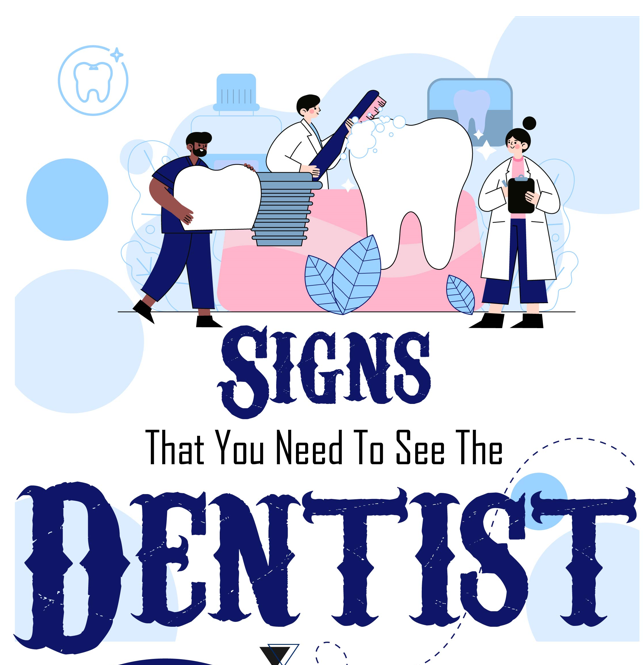 Signs that you need a Dentist - Dr Below